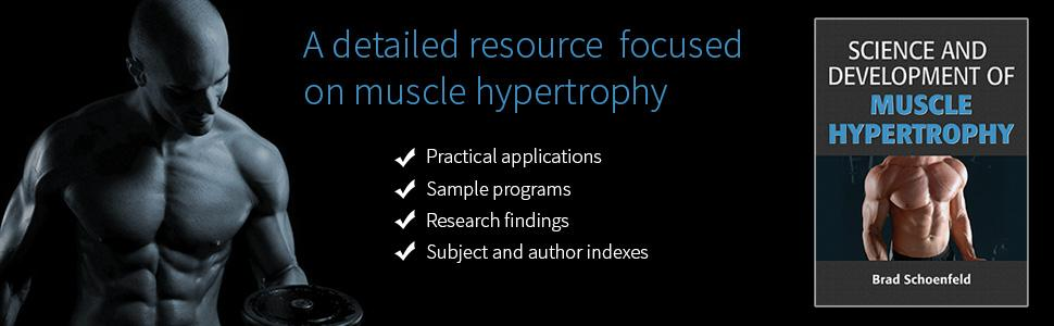 Science and Development of Muscle Hypertrophy: 9781492519607