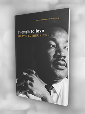 MLK;nonviolence;strength;social justice;equal rights;civil rights; acism;religious leadership