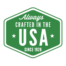 Always crafted in the USA since nineteen twenty six