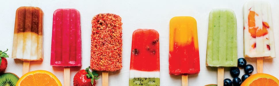 popsicles - For The Love Of Popsicles: Naturally Delicious Icy Sweet Summer Treats From A–Z