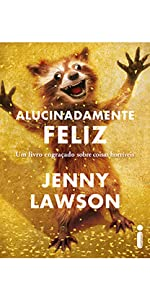 Alucinadamente feliz, Jenny Lawson