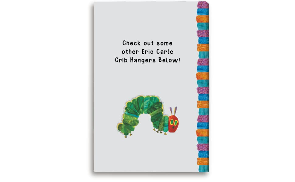 Check out some other Eric Carle Crib Hangers Below