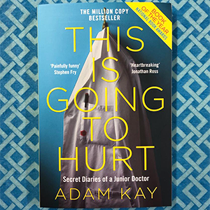 adam kay, this is going to hurt