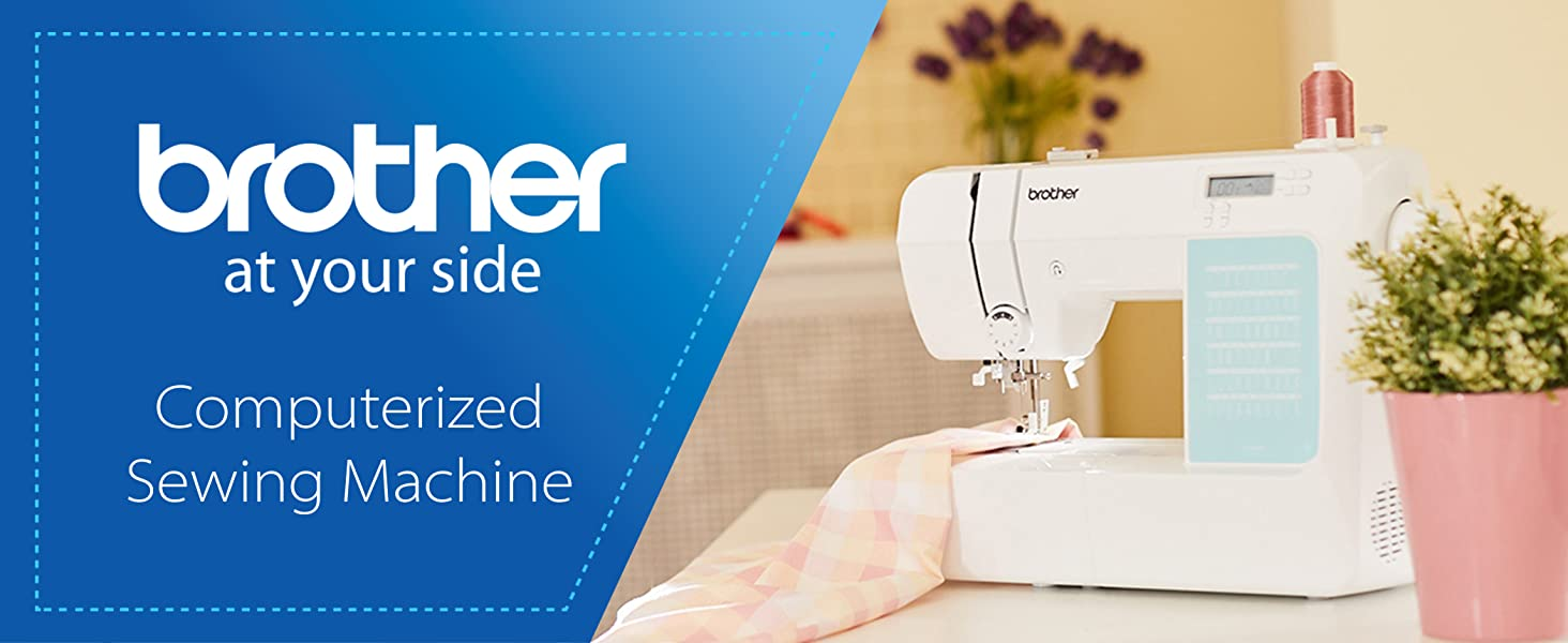Brother at your side - Computerized Sewing Machine