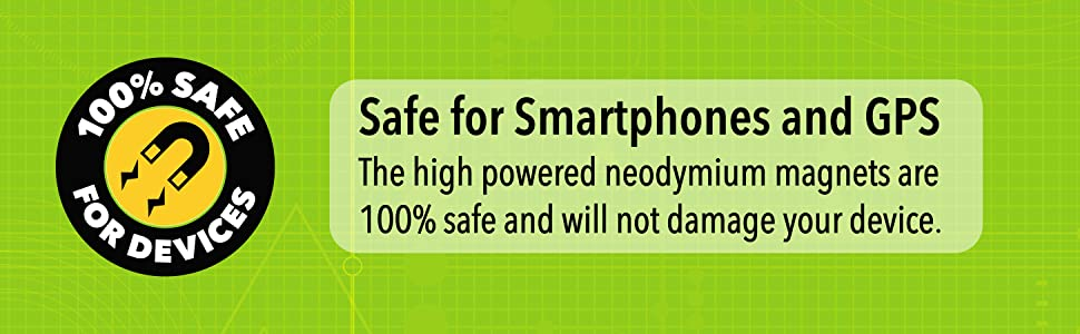 100% safe for smartphones and gps