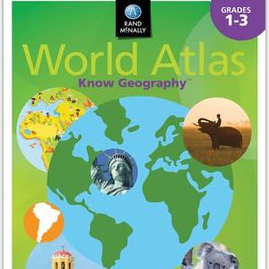 Rand McNally Know Geography World Atlas   Grades 1-3