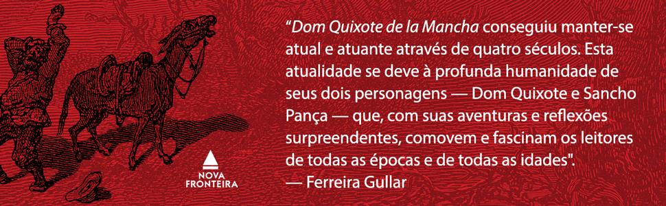 Ferreira Gullar, Dom quixote de la mancha, humanidade, reflexão, época, idade