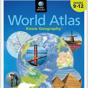 Rand McNally Know Geography World Atlas   Grades 9-12