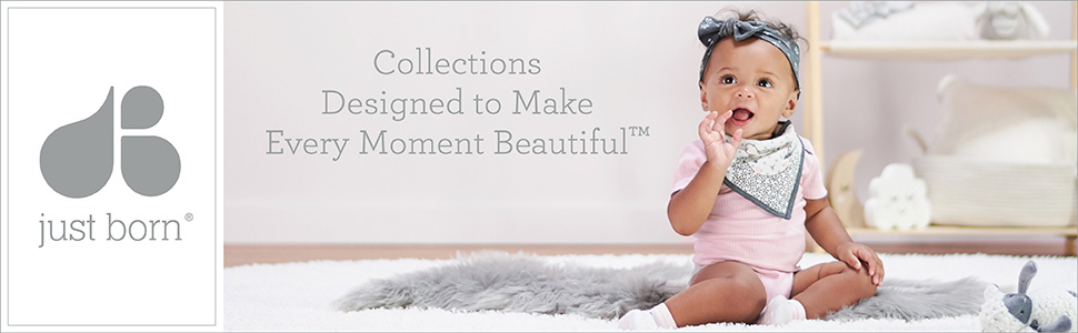 Just Born - Collections Designed to Make Every Moment Beautiful