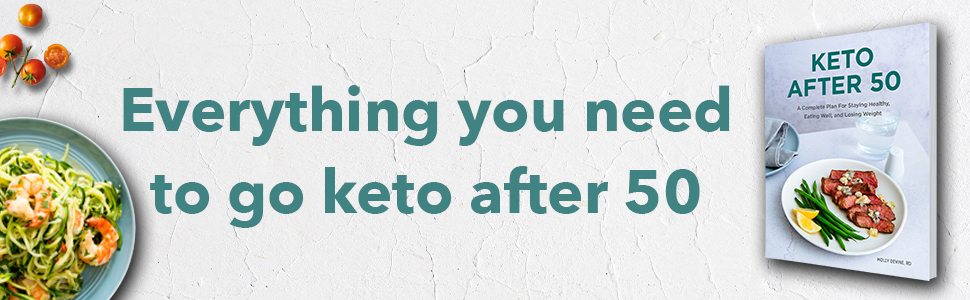 Keto after 50, keto meal plans for beginners, keto guide, keto cookbook, keto diet books, keto diet