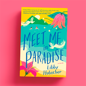 Image of the cover of Meet Me In Paraside by Libby Hubscher