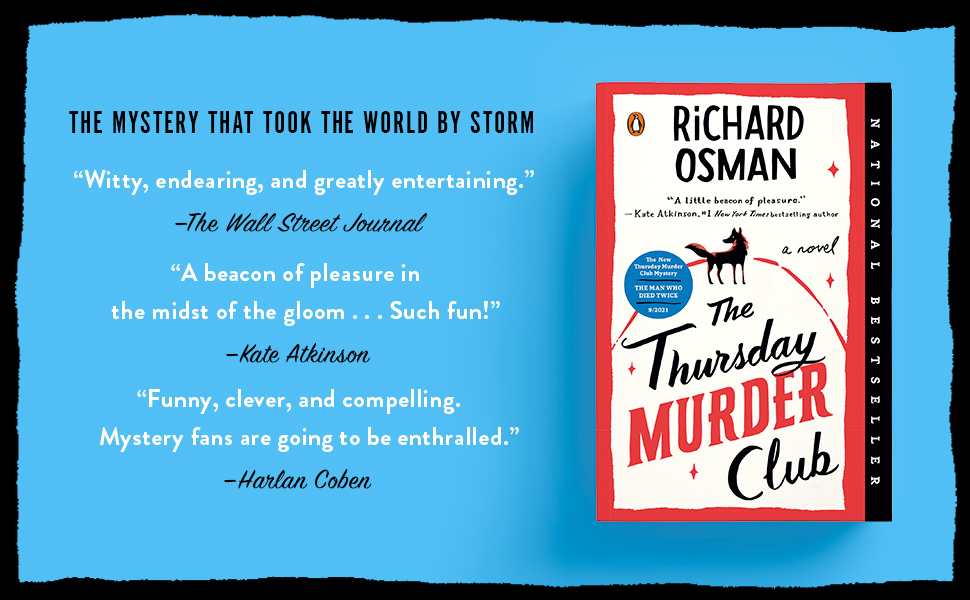 The Thursday Murder Club by Richard Osman. The mystery that took the world by storm.