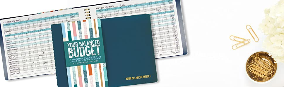 Your Balanced Budget (Monthly Planner): Kimberly Palmer