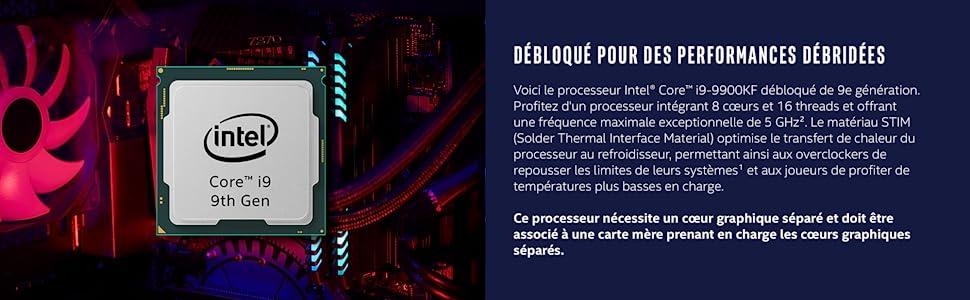 Processeur Intel Core i9-9900KF Debloque