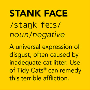 Tidy Cats Stank Face