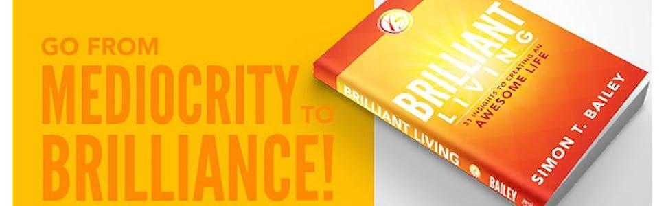 purpose driven life, purpose, best life, living, brilliant, brilliant living, brilliance, release