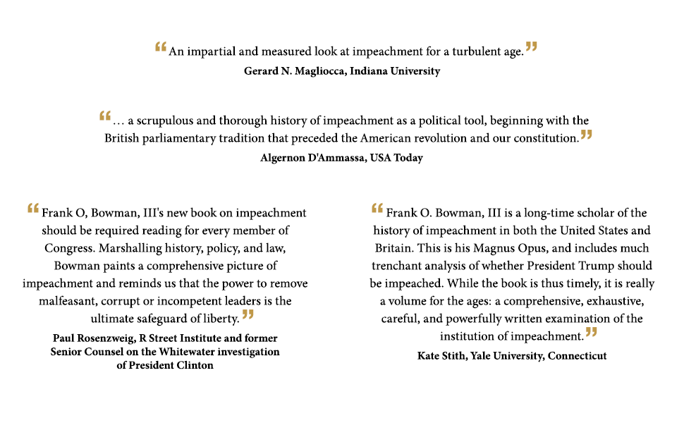 High Crimes And Misdemeanors A History Of Impeachment For The Age Of Trump Kindle Edition By Bowman Iii Frank O Professional Technical Kindle Ebooks Amazon Com