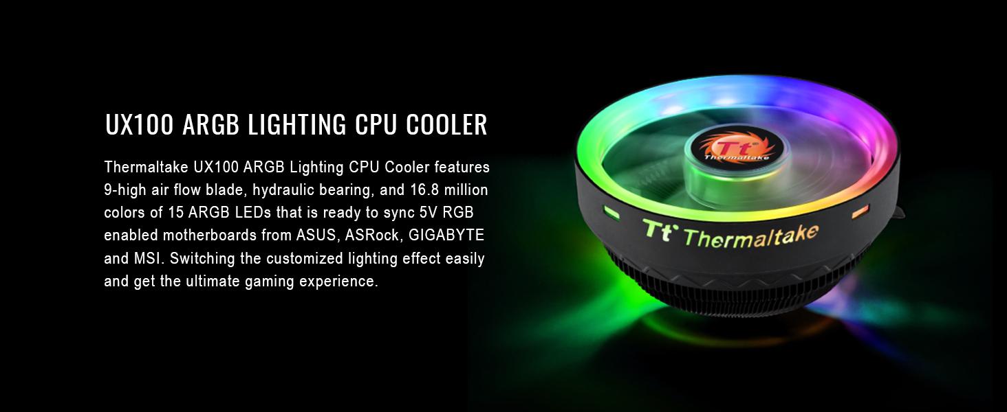 Amazon.com: Thermaltake UX100 5V Motherboard ARGB Sync 16.8 Million Colors 15 Addressable LED Intel/AMD Universal Socket (LGA 1200) Hydraulic Bearing 65W CPU Cooler CL-P064-AL12SW-A : Everything Else