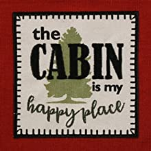 """""""The Cabin is My Happy Place"""" embroidered dishtowel."""