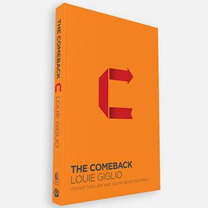 the comeback, louie giglio
