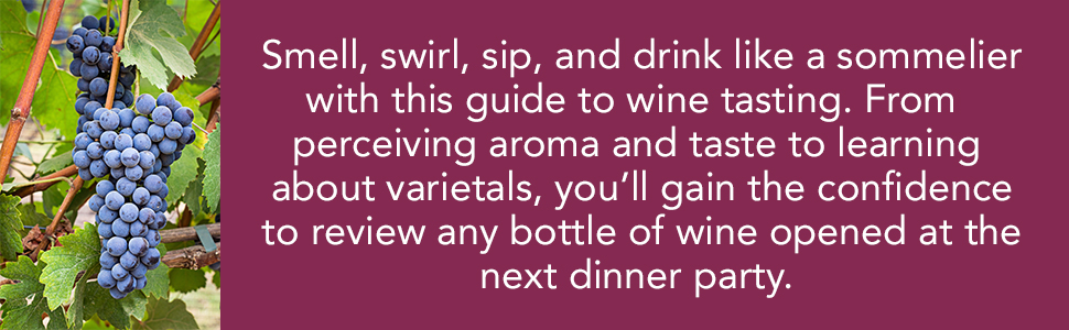 Wine, wine guide, wine book, wine journal, wine making, wine gifts, wine tasting, wine, wine guide