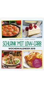 Schlank mit Low-Carb – Wochenkalender 2019