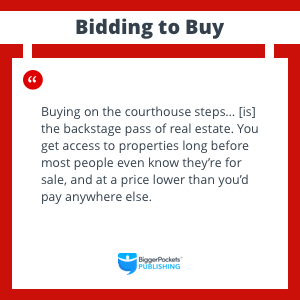 bidding bid buy property properties court courthouse steps