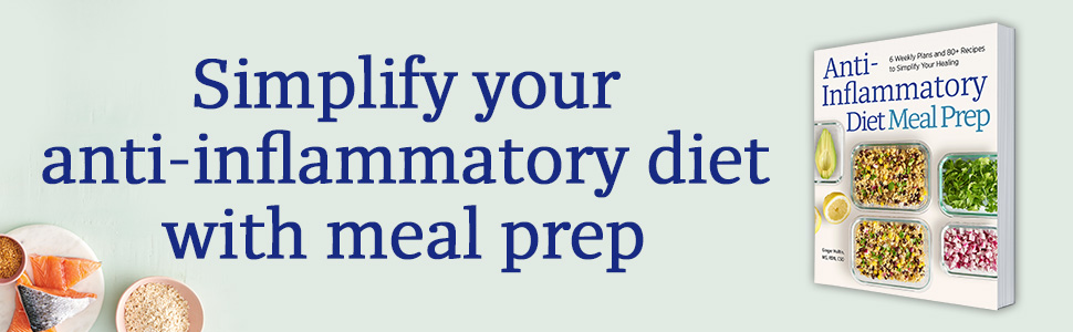 Anti inflammatory diet, anti inflammatory meal prep, anti inflammatory cookbook