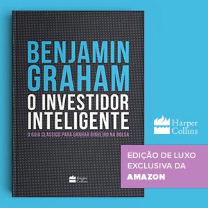 O Investidor Inteligente (Edição De Luxo Exclusiva Amazon