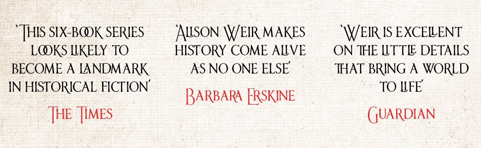Alison Weir, Six Tudor Queens, Barbara Erskine, Guardian, The Times, Henry VIII, Six Wives