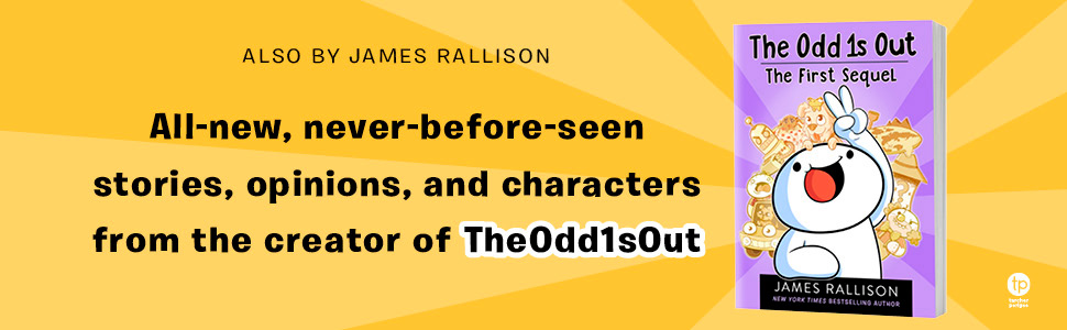The Odd 1s Out, James Rallison, The Odd 1s Out The First Sequel, Comedy Books, Social Media