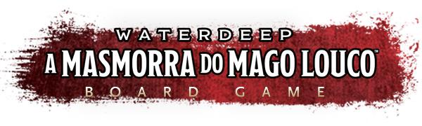 Dungeons Dragons Waterdeep Masmorra do Mago Louco Board Game Mad Mage