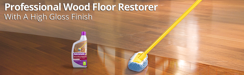 Rejuvenate Professional Wood Floor Restorer And Polish With Durable Finish Non Toxic Easy Mop On Application High Gloss Finish 32oz