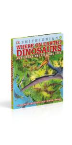 where on earth? dinosaurs