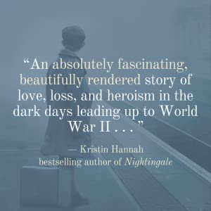 Last Train to London by Meg Waite Clayton quote from Kristin Hannah