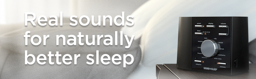 real sounds for naturally better sleep with Sound+Sleep