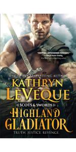 Highland Gladiator by Kathryn LeVeque