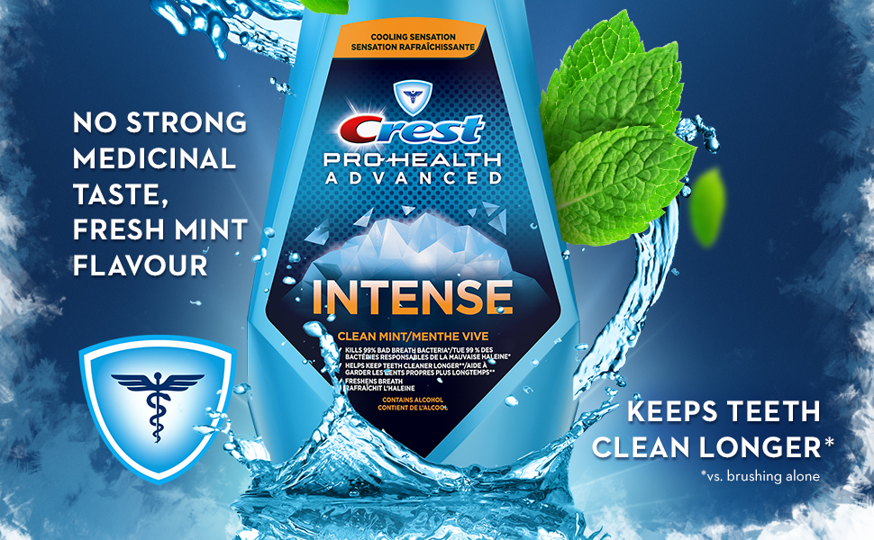 Crest Pro-Health Advanced Intense Clean Mint mouthwash with No strong medicinal taste.