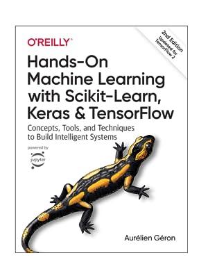 machine learning, scikit, keras, tensorflow, o'reilly media