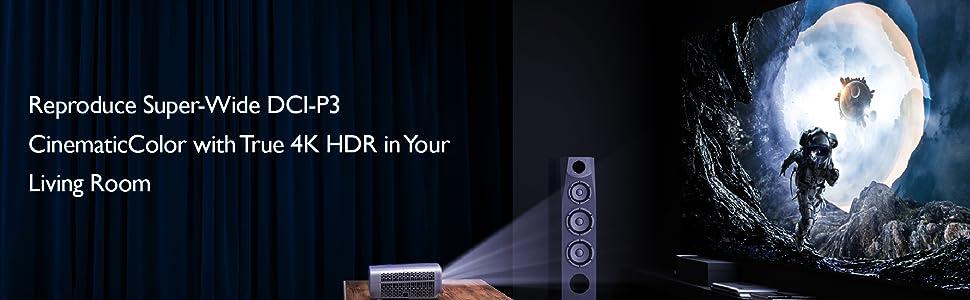 真の 4K HDRでスーパーワイドDCI-P3 CinematicColor™を再現