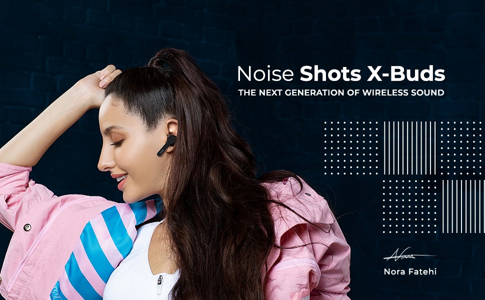 noise shots x buds, xbuds, x-buds, noise earbuds shots, xbuds shots,gonoise, noise wirelesss earbuds