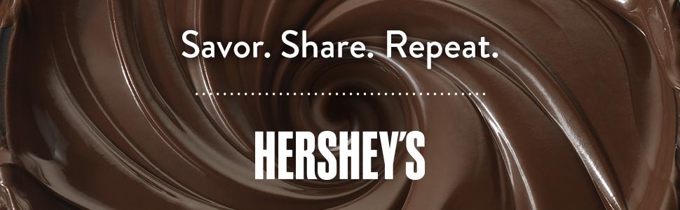 Savor. Share. Repeat. Hershey's