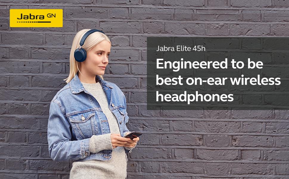 Jabra Elite 45h Engineered to be best on-ear wireless headphones