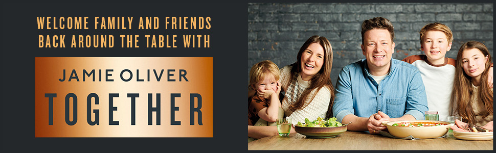 Together: Memorable Meals Made Easy eBook : Oliver, Jamie: Amazon.co.uk:  Kindle Store