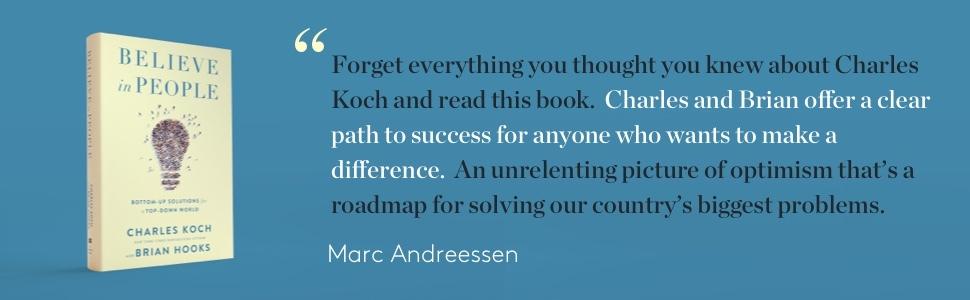 Believe in People Charles Koch