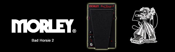 Morley Bad Horsie 2 Contour Wah Banner