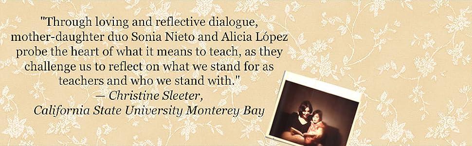 Teaching, A Life's Work: A Mother-Daughter Dialogue: Sonia Nieto