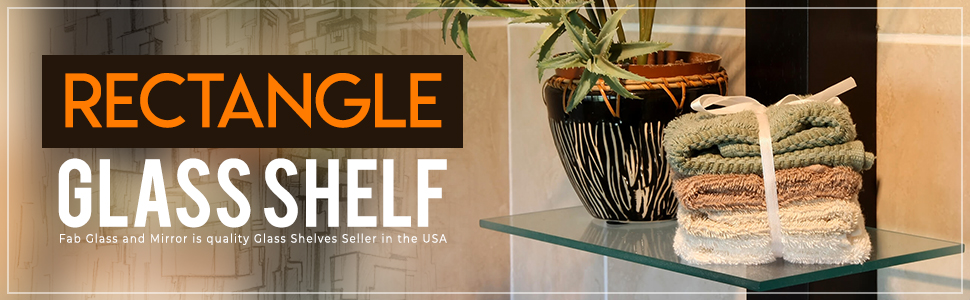 Stylish Rectangle Shape Clear Glass Shelf