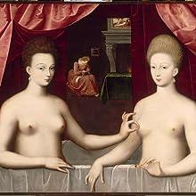 ガブリエル・デストレとその姉妹ビヤール侯爵夫人とみなされる肖像