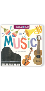 Hello, World Music baby books first year
